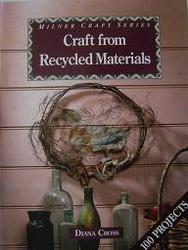 Sustainable Living: Craft from Recycled Materials