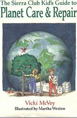 Childrens' Books: The Sierra Club Kids Guide to Planet Care & Repair