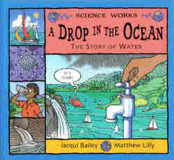 Childrens' Books: Science Works - A Drop in the Ocean
