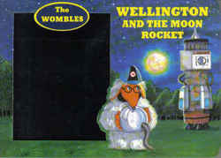 Childrens' Books: The Wombles - Wellington and the Moon Rocket