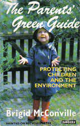 Sustainable Living: The Parents Green Guide