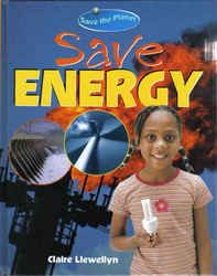 Childrens' Books: Save the Planet - Save Energy