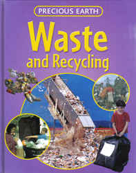 Childrens' Books: Precious Earth - Waste and Recycling