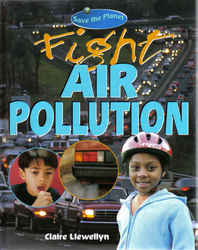 Childrens' Books: Save the Planet - Fight Air Pollution
