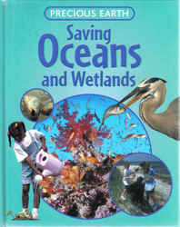 Childrens' Books: Precious Earth - Saving Oceans and Wetlands