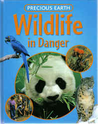 Childrens' Books: Precious Earth - Wildlife in Danger