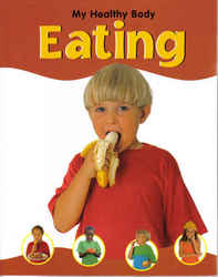Childrens' Books: My Healthy Body - Eating