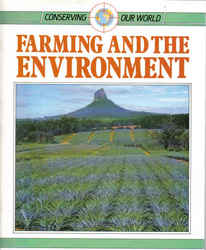Childrens' Books: Conserving Our World - Farming and the Environment