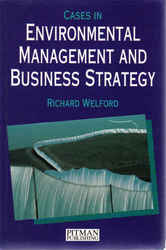 Sustainable Business: Cases in Environmental Management and Business Strategy