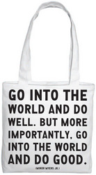 Quotable Bags: Go Into the World Tote Bag