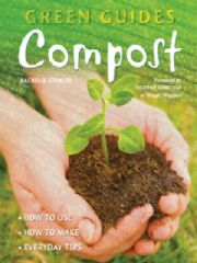 Gardening: Green Guides Compost