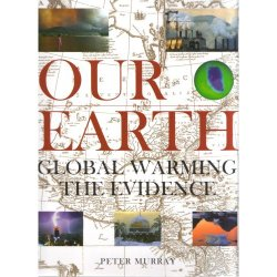 Research, Discussion, and Debate: Our Earth - Global Warming The Evidence
