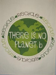 Tea Towels: There Is No Planet B Tea Towel